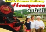 North Borneo Railway Honeymoon Sabah 4D3N